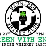 WWC Irish Whiskey Tasting: Green With Envy, March 31 2021 $65