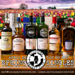 Spring Singles Single Cask Scotch Tasting April 28 7pm Central